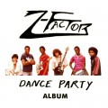 Z-Factor-Dance Party Album Feature