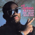 Tyree_Nation Of Hip House_Cover Front LP