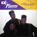 DJ Pierre-Time & Time again_Cover front_Edit
