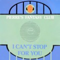 Pierre's Fantasy Club-I can't Stop for you_Cover front